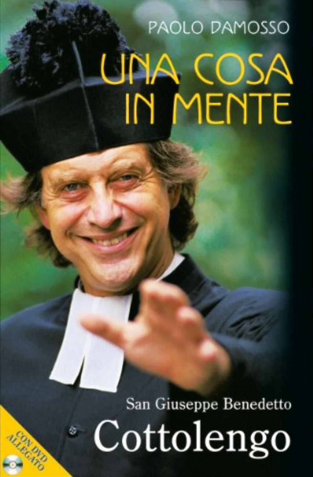 Massimo Wertmüller in Una cosa in mente. Giuseppe Benedetto Cottolengo (2004)