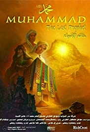 Muhammad: The Last Prophet (2002) - IMDb