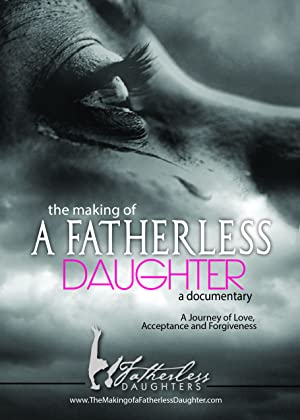The Making of a Fatherless Daughter