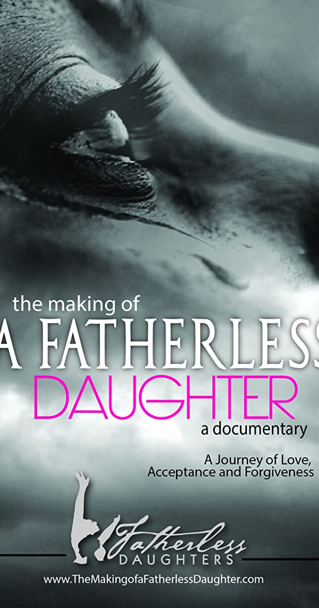 The Making of a Fatherless Daughter (2017) - Quotes - IMDb