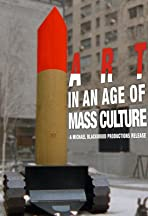 Art in an Age of Mass Culture