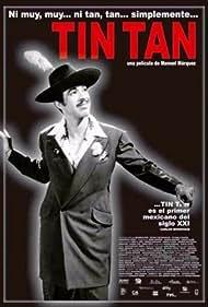 Germán Valdés in Ni muy, muy... ni tan, tan... simplemente Tin Tan (2005)