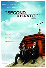 The Second Chance(2006) Poster - Movie Forum, Cast, Reviews