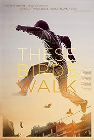These Birds Walk (2012)