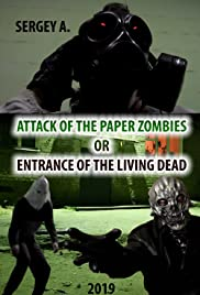 Attack of the paper zombies or entrance of the living dead Poster