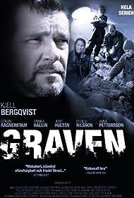 Kjell Bergqvist in Graven (2004)