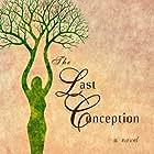 The Last Conception (2020)