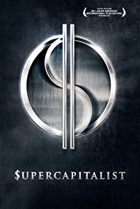 New free 3gp movie downloads Supercapitalist [720