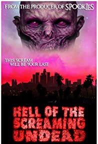 Primary photo for Hell of the Screaming Undead