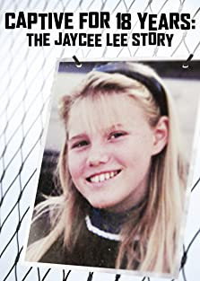 Kidnapped for 18 Years: The Jaycee Dugard Story (2009 TV Movie)