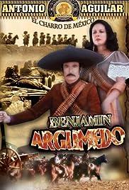 Benjamín Argumedo el rebelde Poster