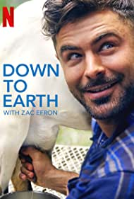 Zac Efron in Down to Earth with Zac Efron (2020)
