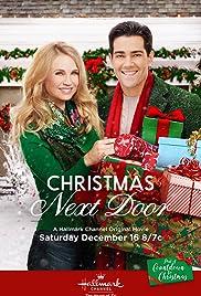 Christmas In Angel Falls Cast.Christmas Next Door Tv Movie 2017 Imdb