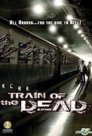 Train of the Dead 2007