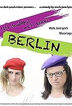 It's Doubtful We'll Take: Berlin