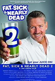 Fat, Sick & Nearly Dead 2 (2014) Poster - Movie Forum, Cast, Reviews