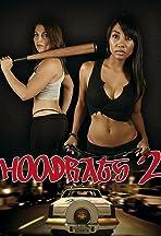 Hoodrats 2: Hoodrat Warriors
