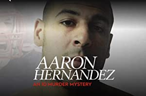 Where to stream Aaron Hernandez: An ID Murder Mystery