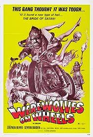 Werewolves on Wheels (1971) Poster - Movie Forum, Cast, Reviews