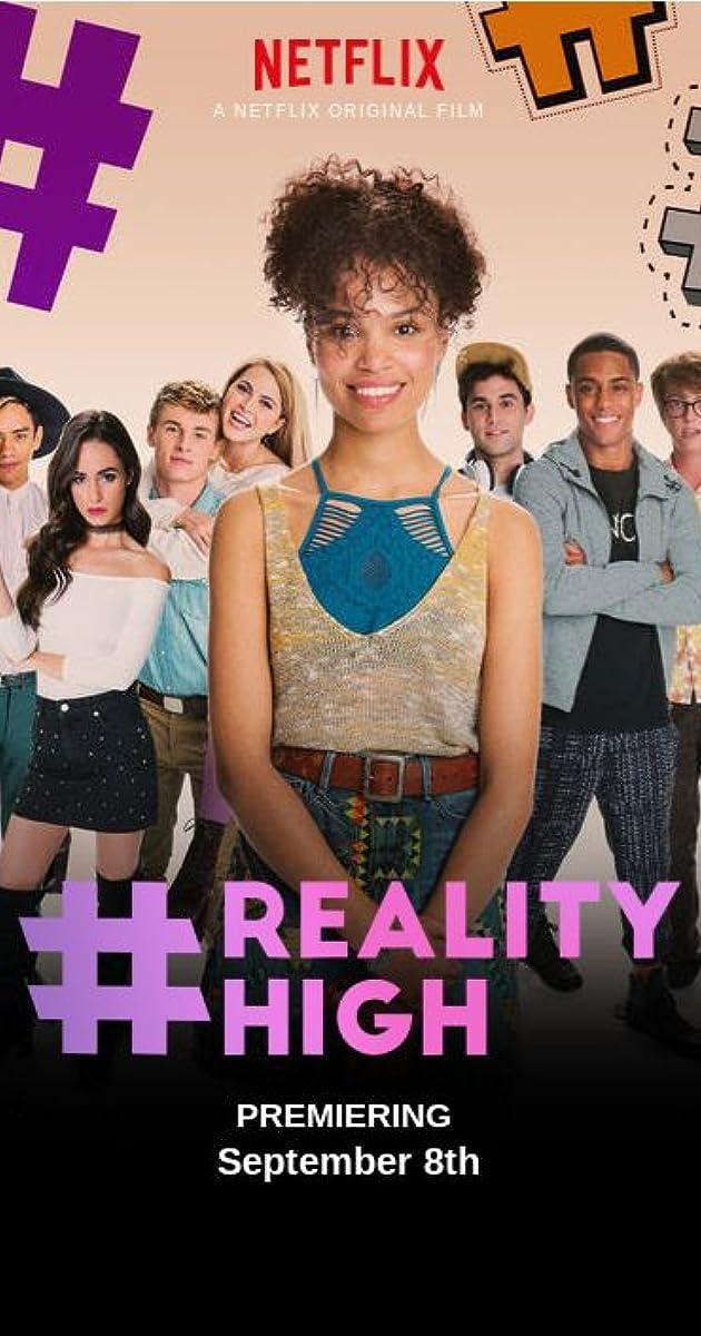 REALITYHIGH (2017) - IMDb