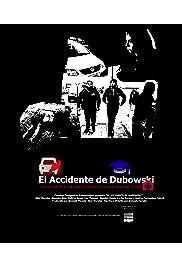 El Accidente de Dubowski