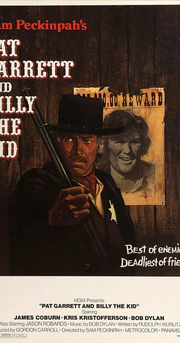 Subtitle of Pat Garrett & Billy the Kid