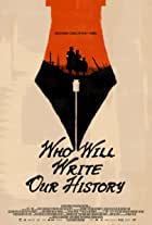 Who Will Write Our History