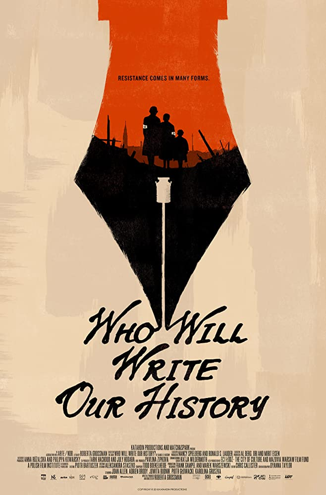 Who Will Write Our History (2018)
