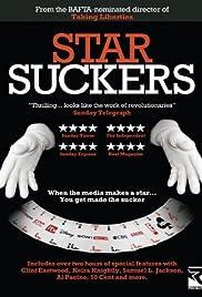 Starsuckers(2009) Poster - Movie Forum, Cast, Reviews