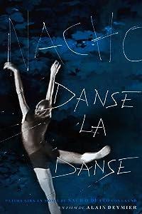 Movie hd trailer download Danse la danse, Nacho Duato [1280x768]