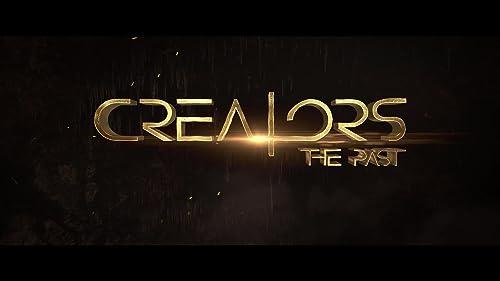 Trailer: Creators: The Past