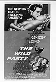 The Wild Party(1956) Poster - Movie Forum, Cast, Reviews