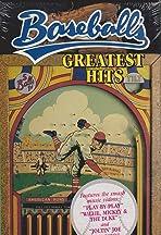 Baseball's Greatest Hits
