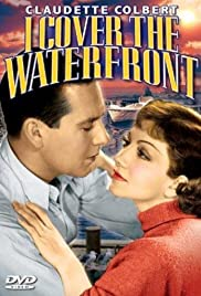I Cover the Waterfront (1933) Poster - Movie Forum, Cast, Reviews