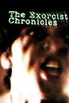 Exorcist Chronicles (2007) Poster