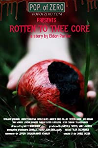 Watch free hollywood movies websites Rotten to Thee Core by none [480i]