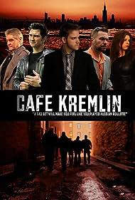 Cafe Kremlin (2012)