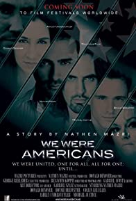 Primary photo for We Were Americans