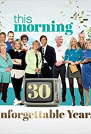 This Morning: 30 Unforgettable Years Poster