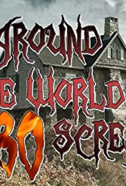 Around The World in 80 Screams Poster