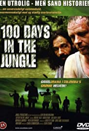 100 Days in the Jungle(2002) Poster - Movie Forum, Cast, Reviews