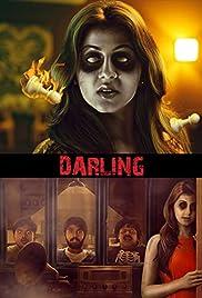 Darling(2015) Poster - Movie Forum, Cast, Reviews