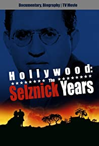 Primary photo for Hollywood: The Selznick Years