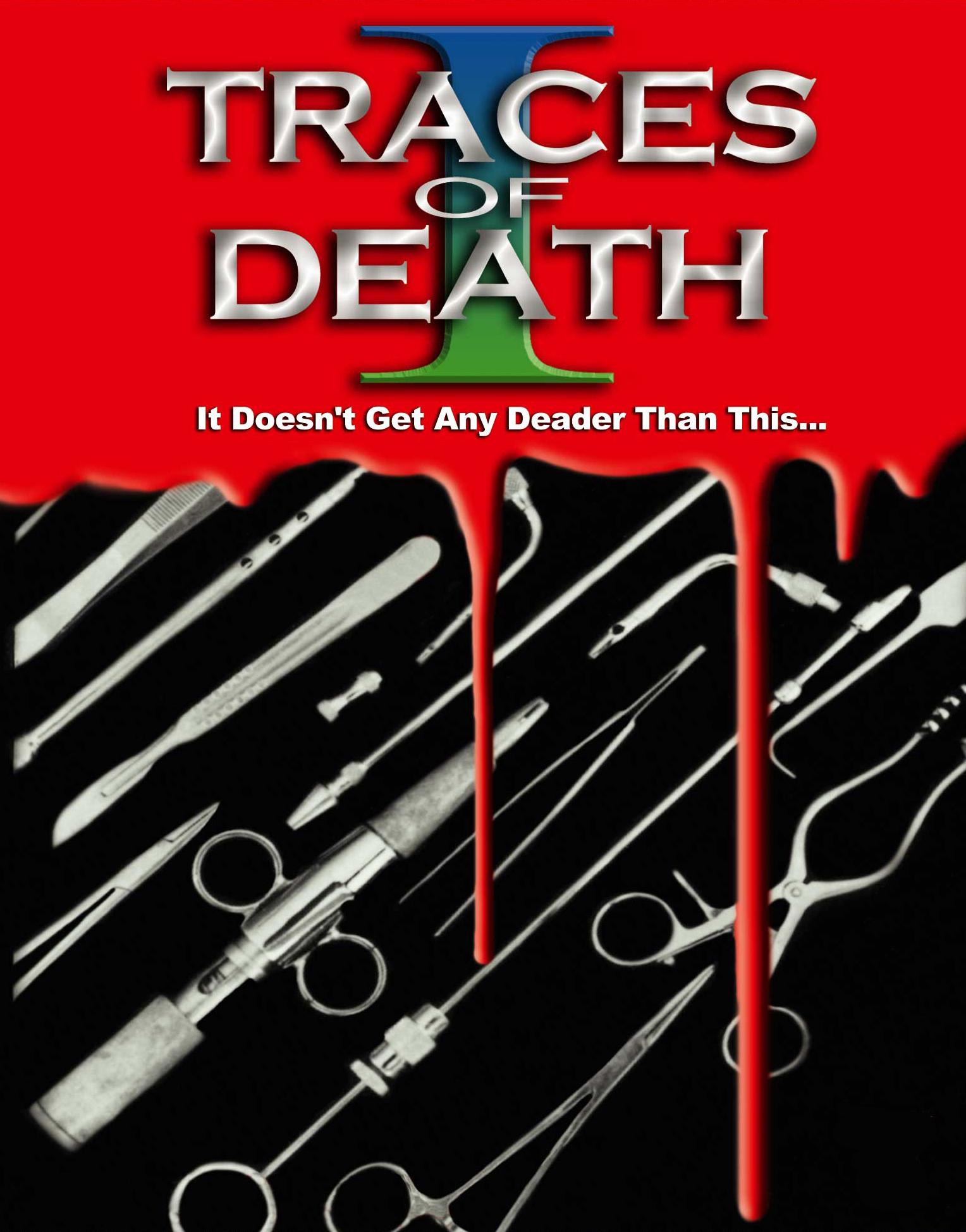 Traces of Death (Video 1993) - IMDb