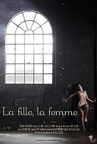 Primary photo for La fille, la femme