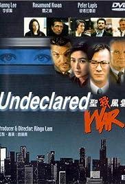Undeclared War Poster