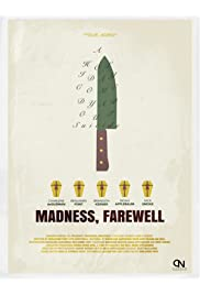 Madness, Farewell