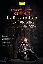 Alagna: Le Dernier Jour d'un Condamné