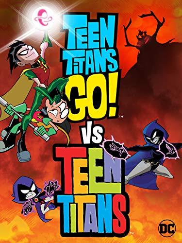Jaunieji Titanai GO prieš Jaunuosius Titanus (2019) / Teen Titans Go! Vs. Teen Titans
