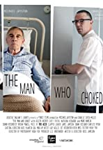 The Man Who Choked